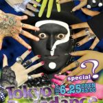 Tokyo Decadance special 『?』