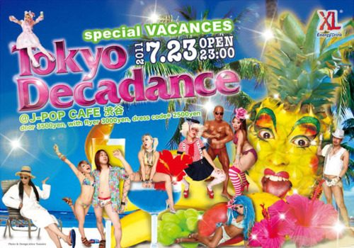Tokyo Decadance special VACANCES