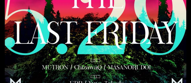 THE LAST FRIDAY 5.29