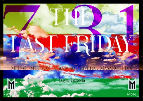 THE LAST FRIDAY 7.31
