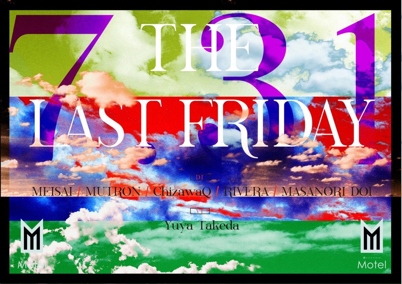 THE LAST FRIDAY 7.31